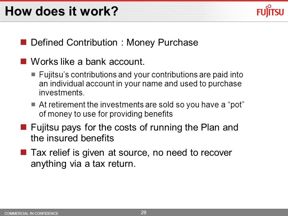 How does it work Defined Contribution : Money Purchase