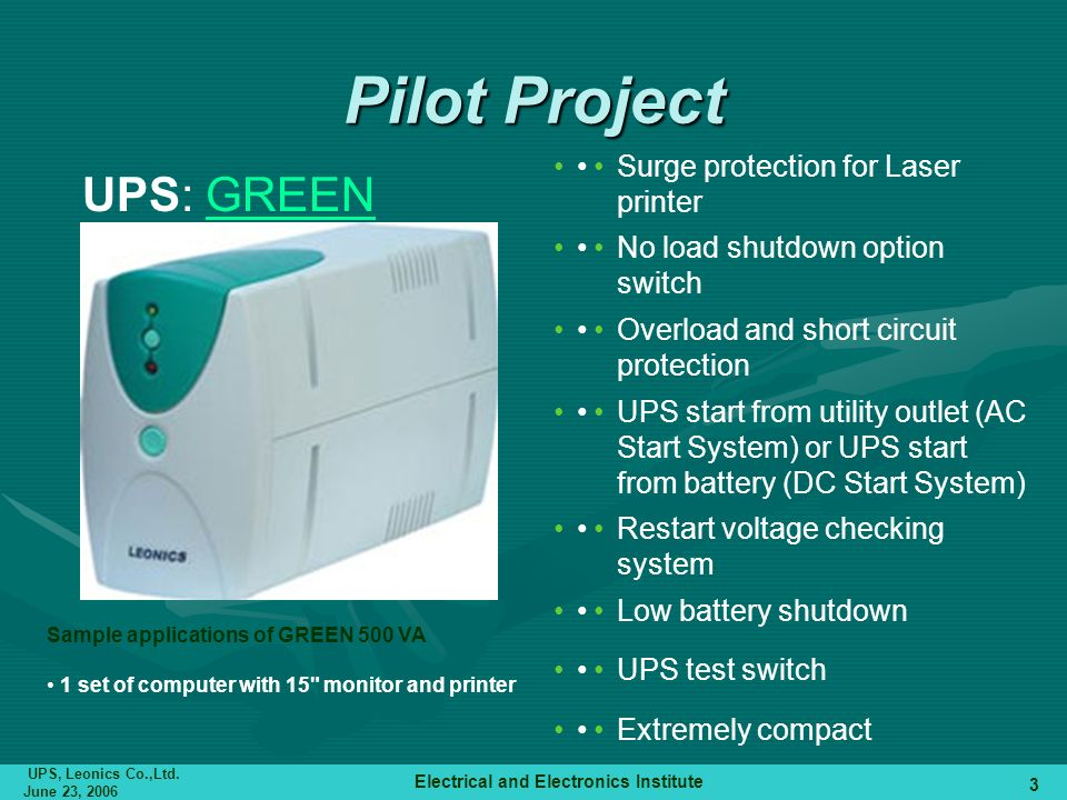 Pilot Project UPS: GREEN • Surge protection for Laser printer