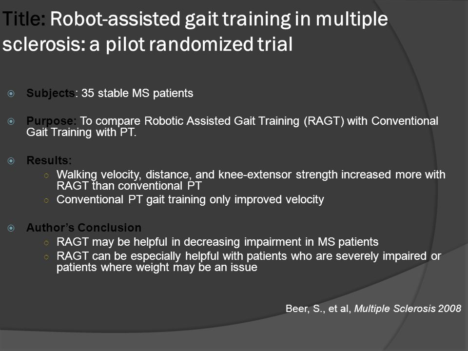 Title: Robot-assisted gait training in multiple sclerosis: a pilot randomized trial