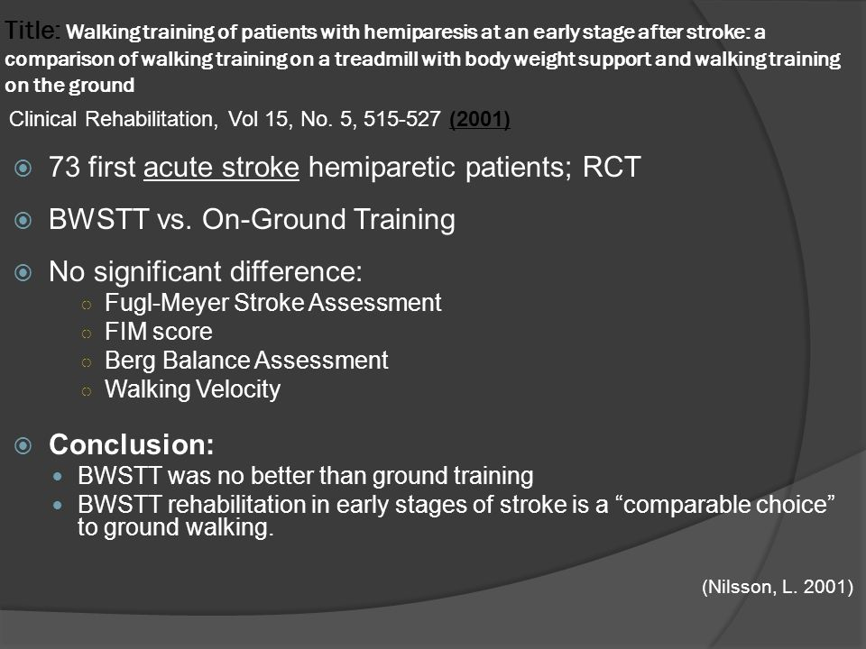 73 first acute stroke hemiparetic patients; RCT