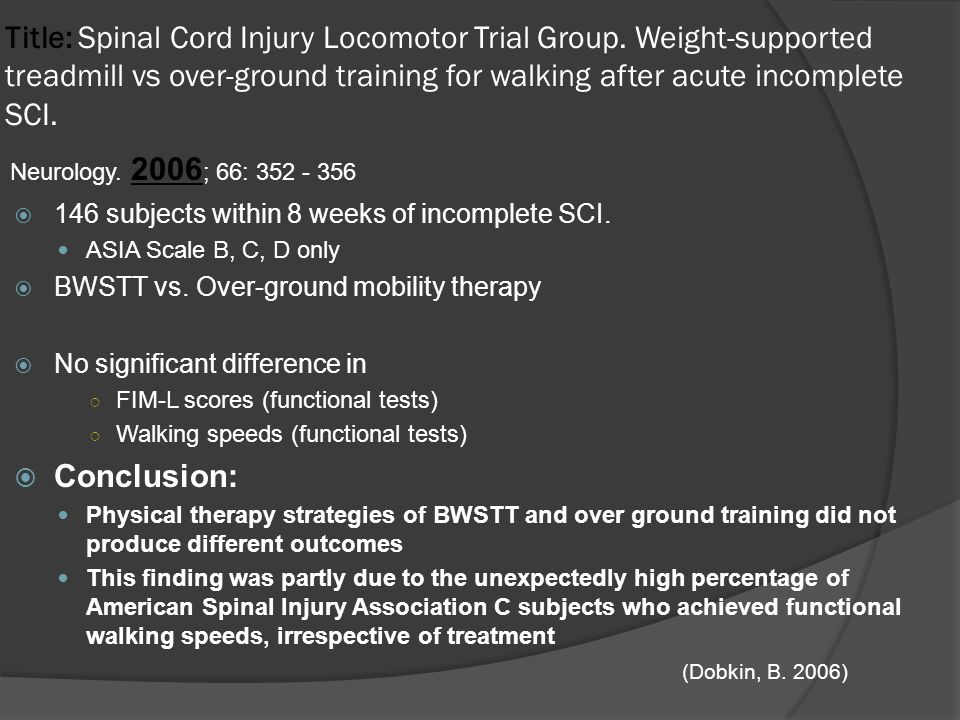 Title: Spinal Cord Injury Locomotor Trial Group