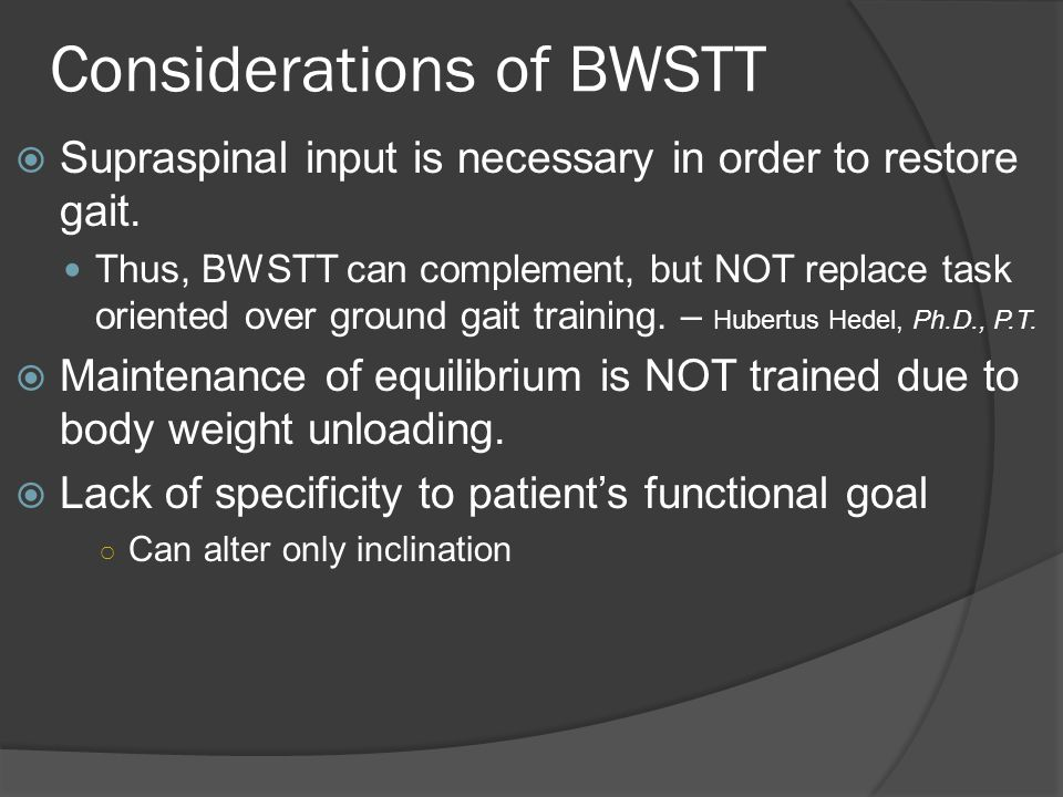 Considerations of BWSTT