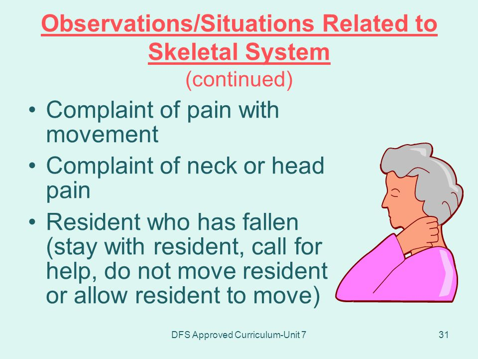 Observations/Situations Related to Skeletal System (continued)