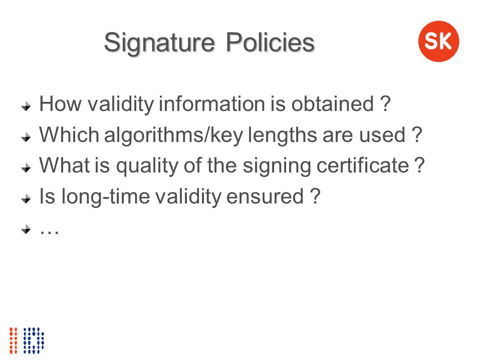 Signature Policies How validity information is obtained