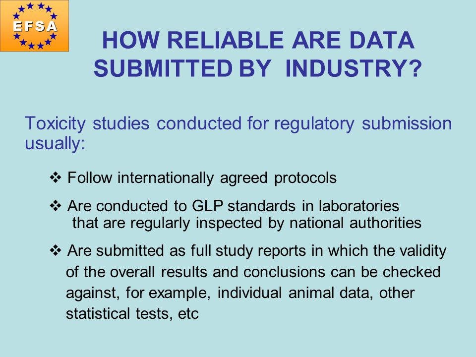 HOW RELIABLE ARE DATA SUBMITTED BY INDUSTRY