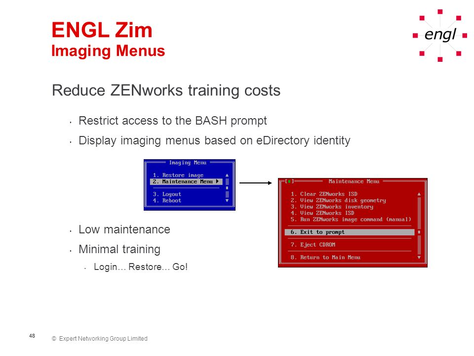 ENGL Zim Imaging Menus Reduce ZENworks training costs