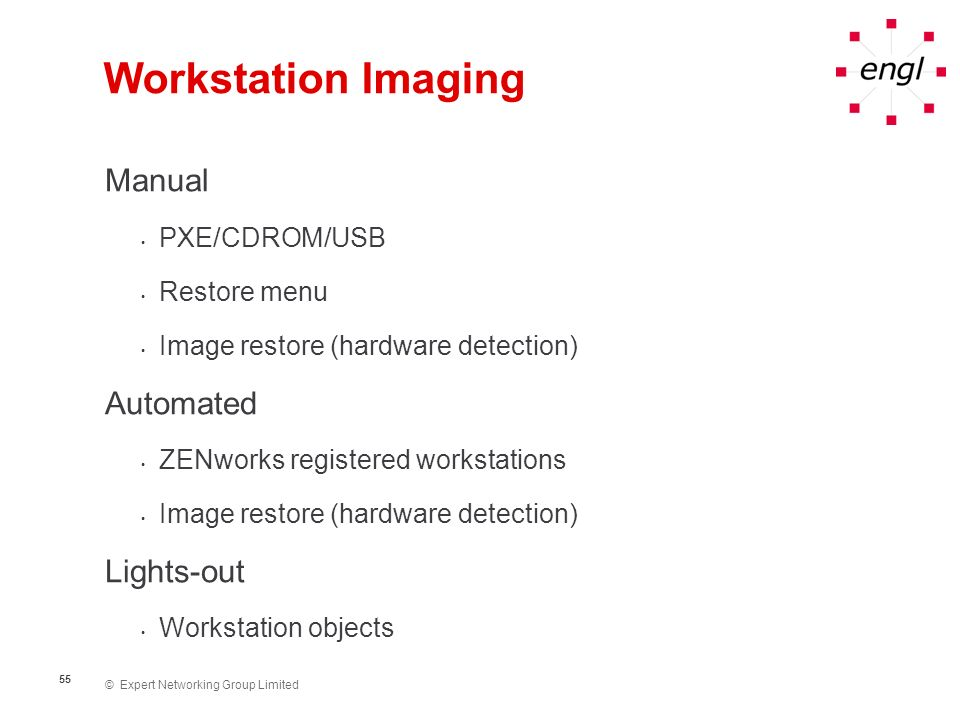 Workstation Imaging Manual Automated Lights-out PXE/CDROM/USB