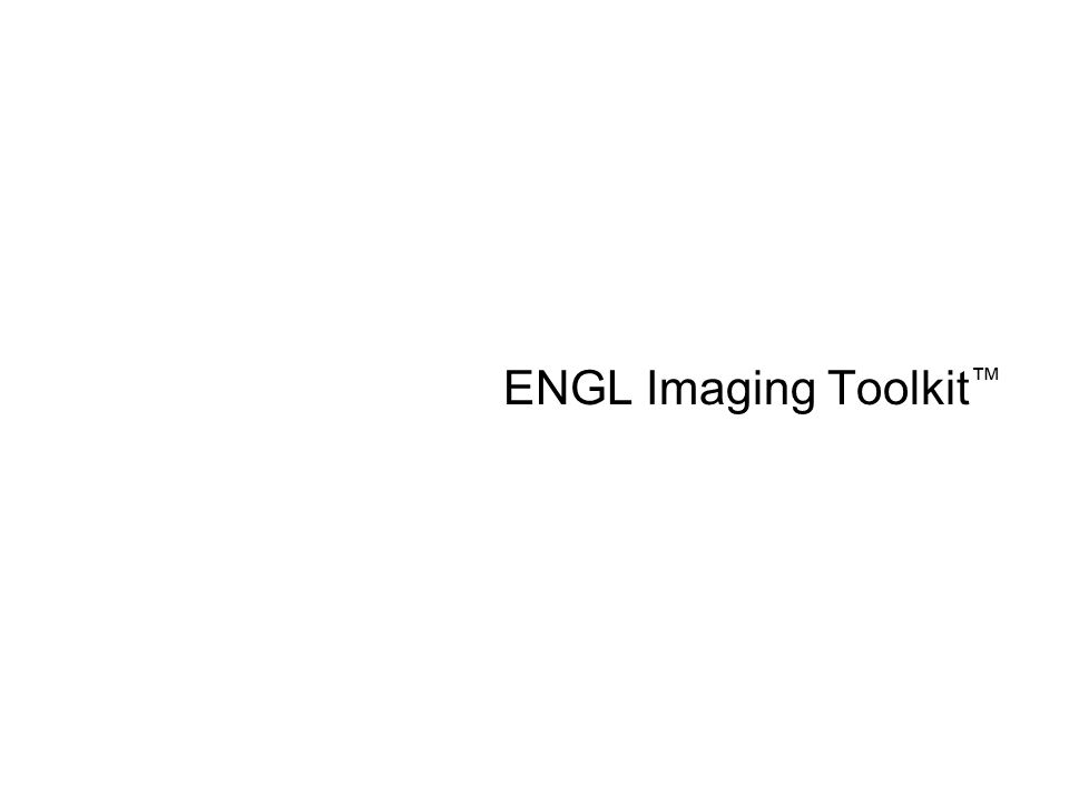 ENGL Imaging Toolkit™