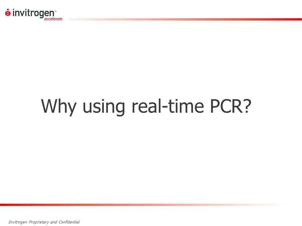 Why using real-time PCR