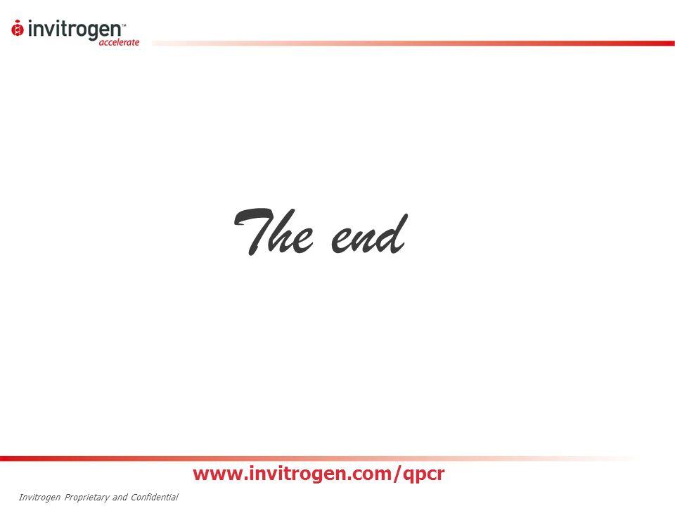 The end www.invitrogen.com/qpcr