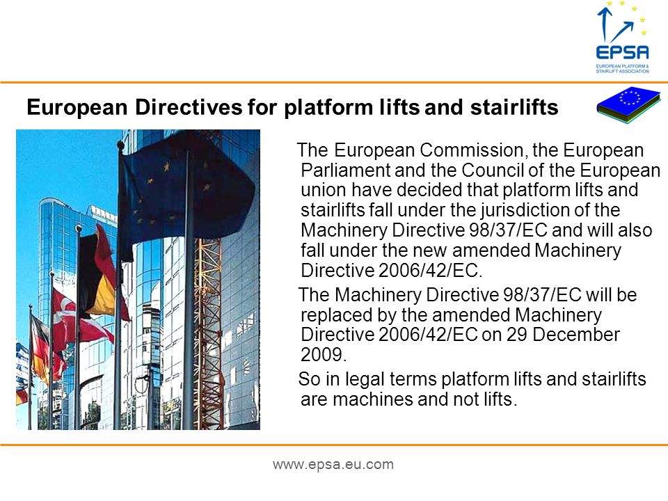 European Directives for platform lifts and stairlifts