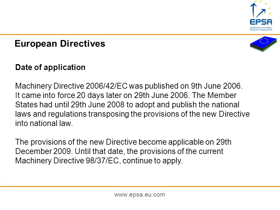 European Directives Date of application