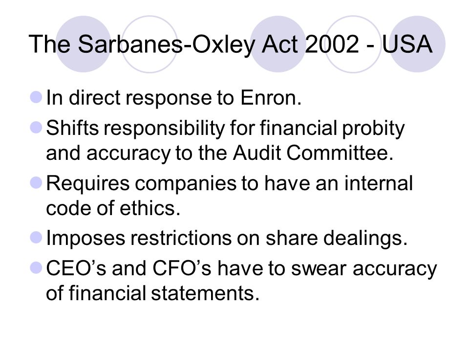 The Sarbanes-Oxley Act 2002 - USA