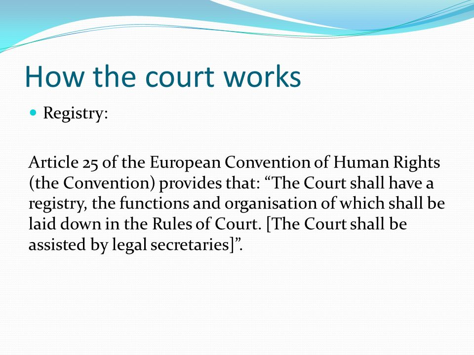 How the court works Registry:
