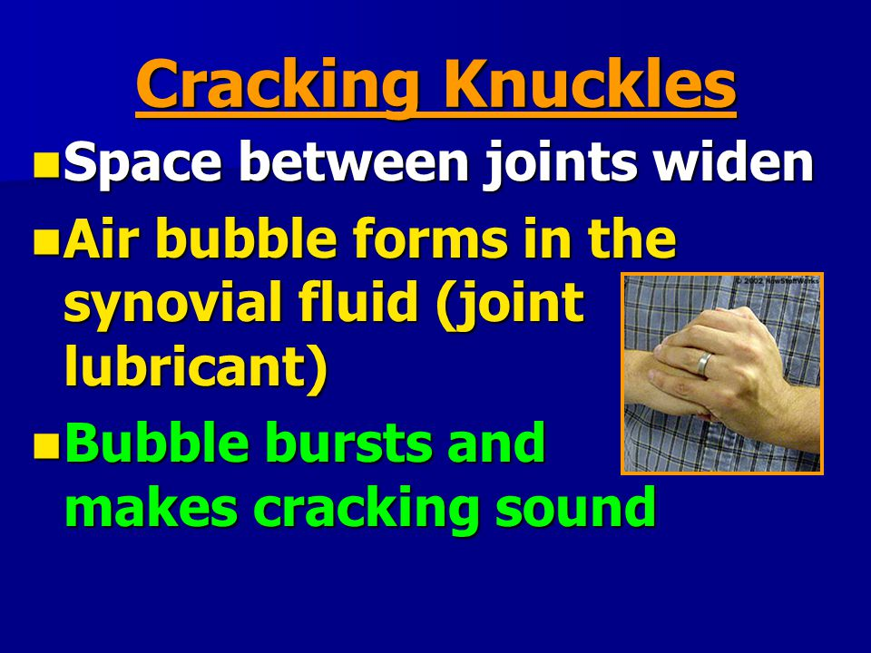 what makes knuckles crack Step 1 : introduction to the question what makes the sound heard when cracking one's knuckles joints are points where two bones contact each other on opposite sides of a cartilage surface.