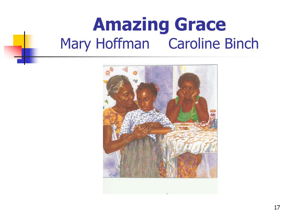 Amazing Grace Mary Hoffman Caroline Binch