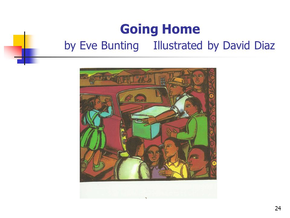 Going Home by Eve Bunting Illustrated by David Diaz