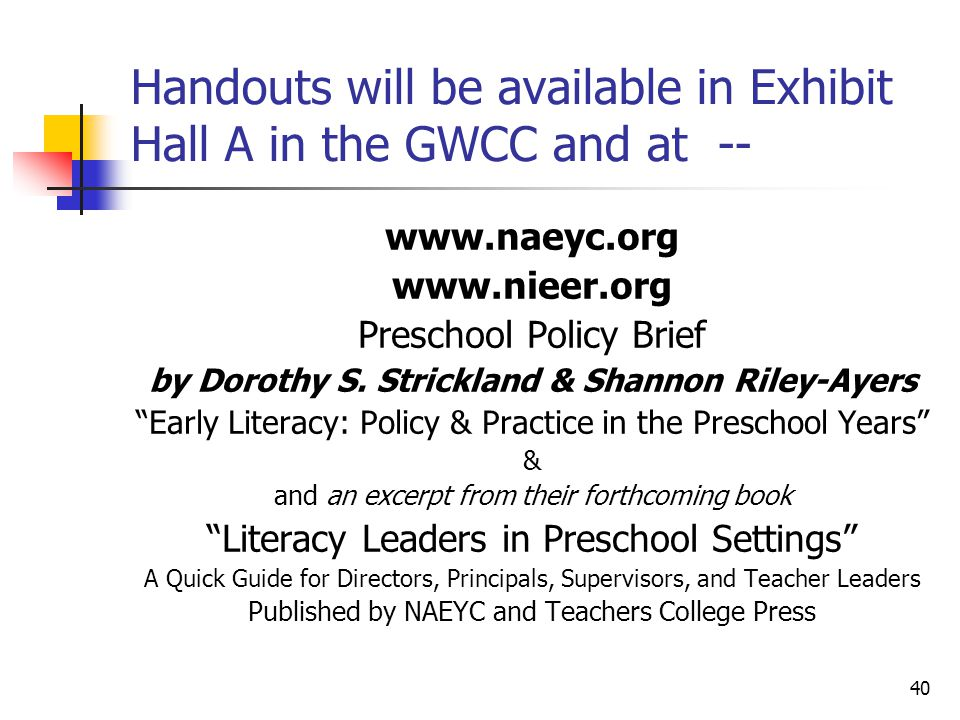 Handouts will be available in Exhibit Hall A in the GWCC and at --