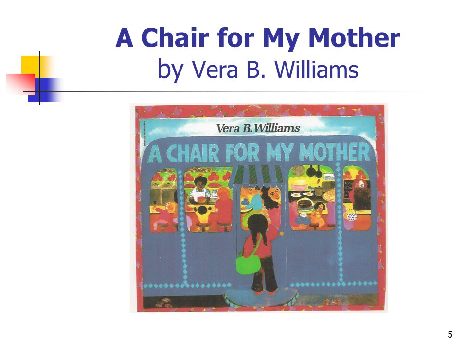 A Chair for My Mother by Vera B. Williams