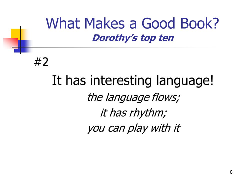 What Makes a Good Book Dorothy's top ten