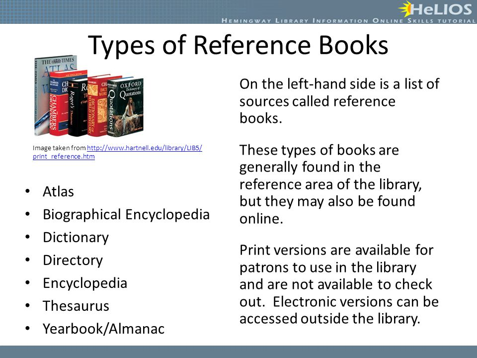 Reference Books Objective Students will understand that reference