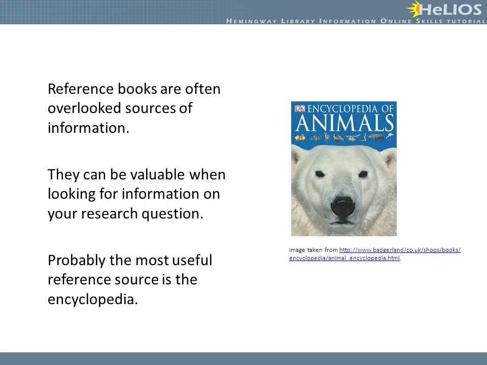 Reference books are often overlooked sources of information