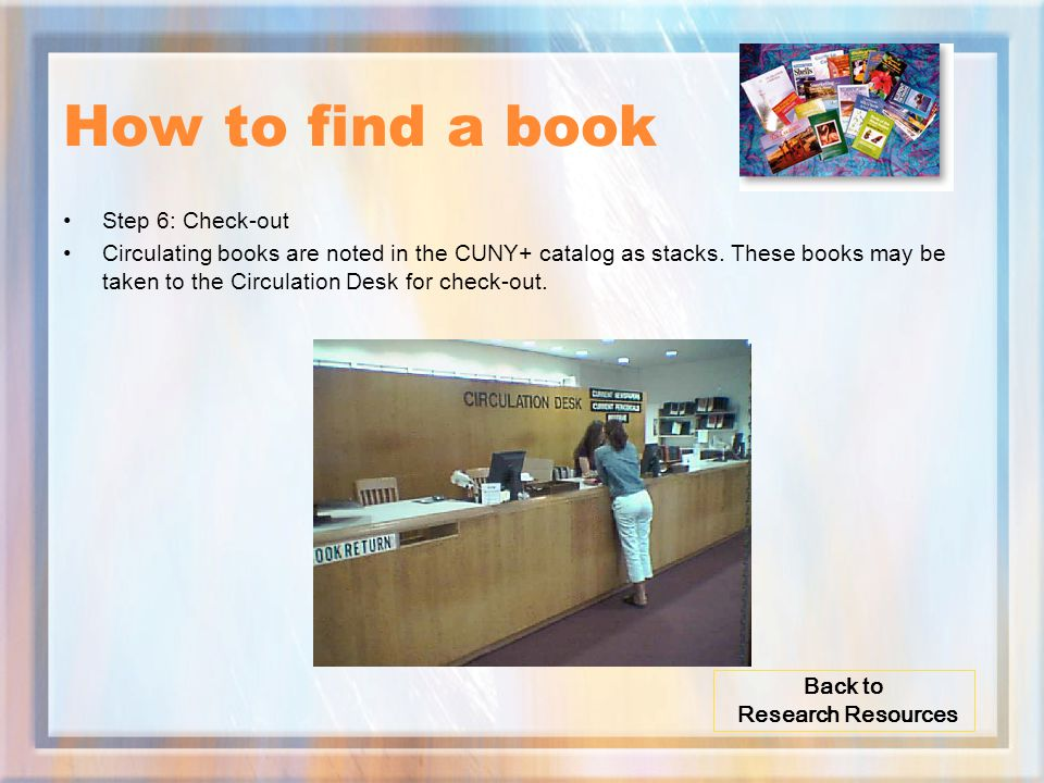 How to find a book Step 6: Check-out