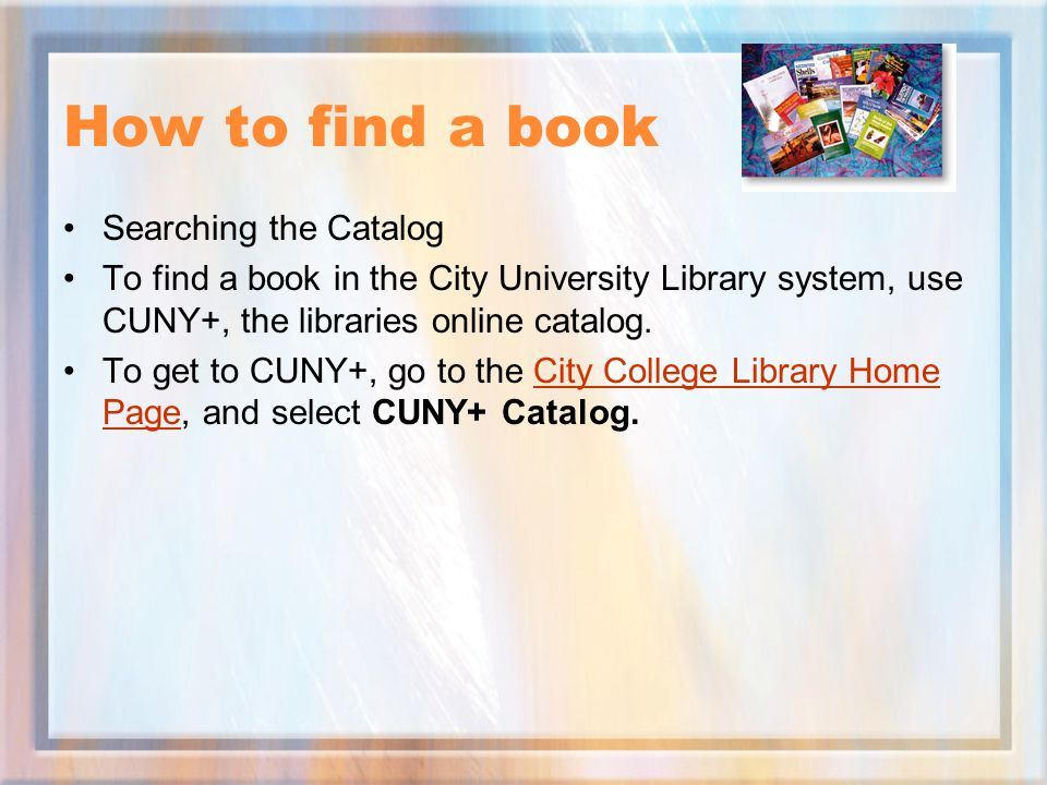 How to find a book Searching the Catalog