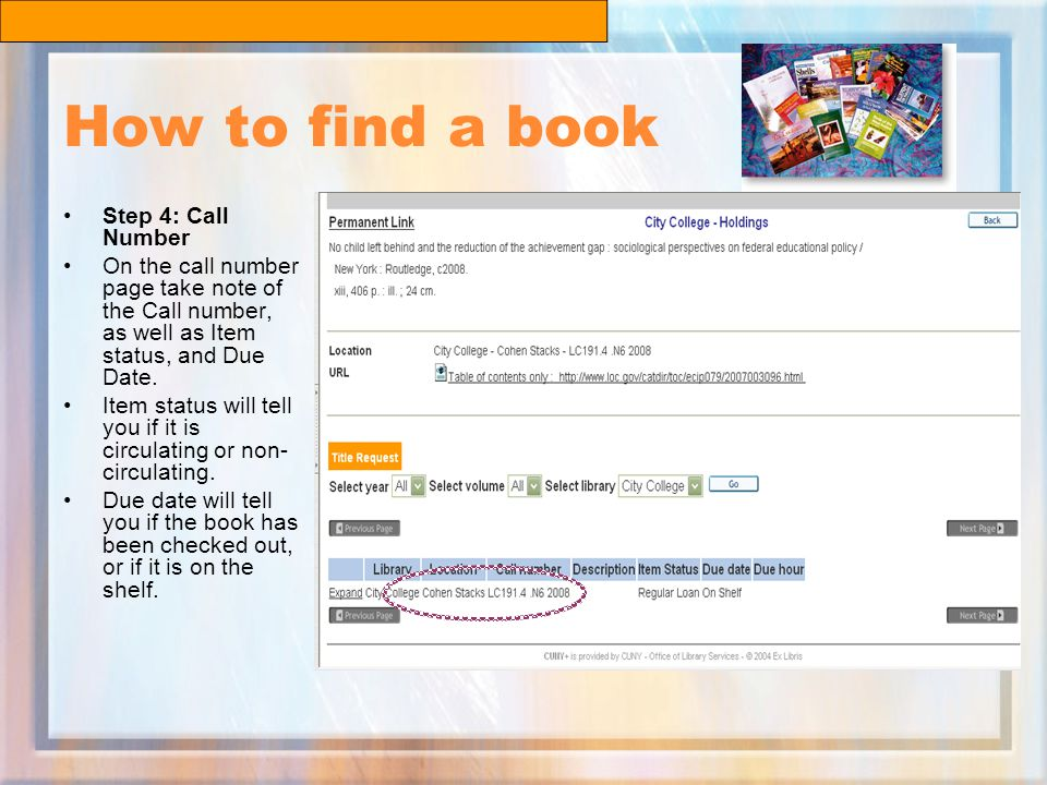 How to find a book Step 4: Call Number