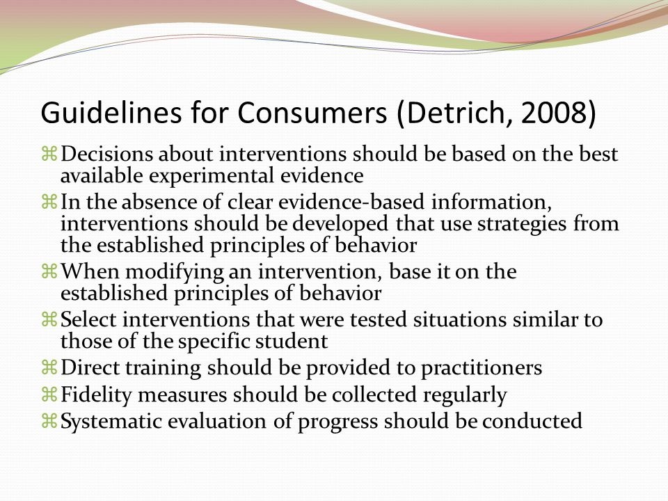 Guidelines for Consumers (Detrich, 2008)