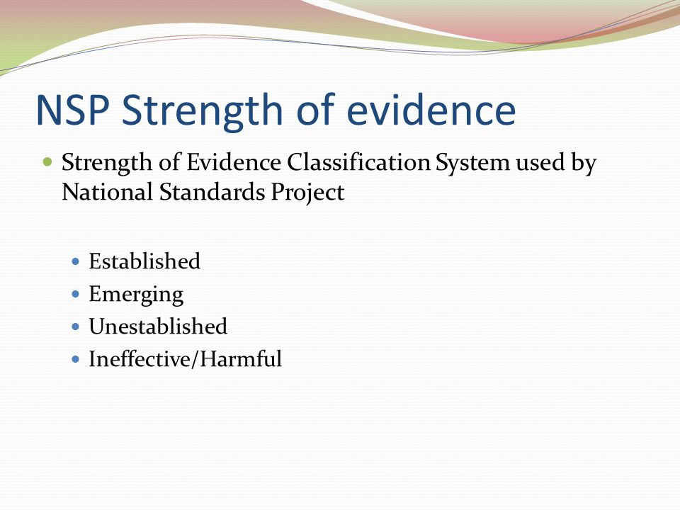 NSP Strength of evidence