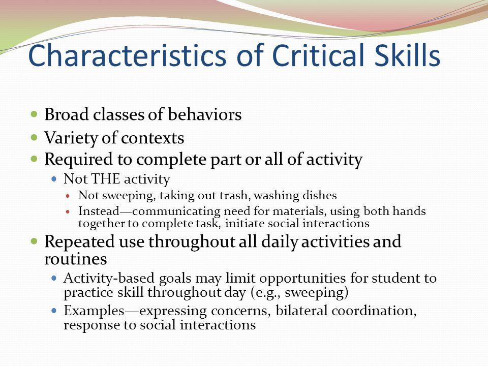 Characteristics of Critical Skills