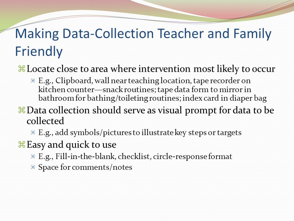 Making Data-Collection Teacher and Family Friendly