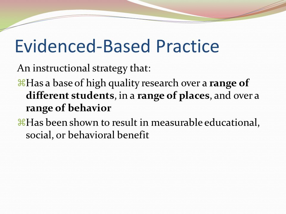 Evidenced-Based Practice