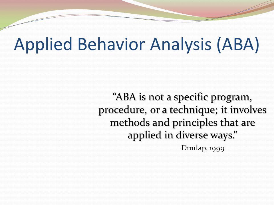 Applied Behavior Analysis (ABA)