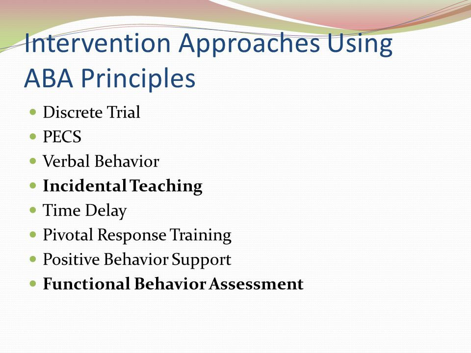 Intervention Approaches Using ABA Principles