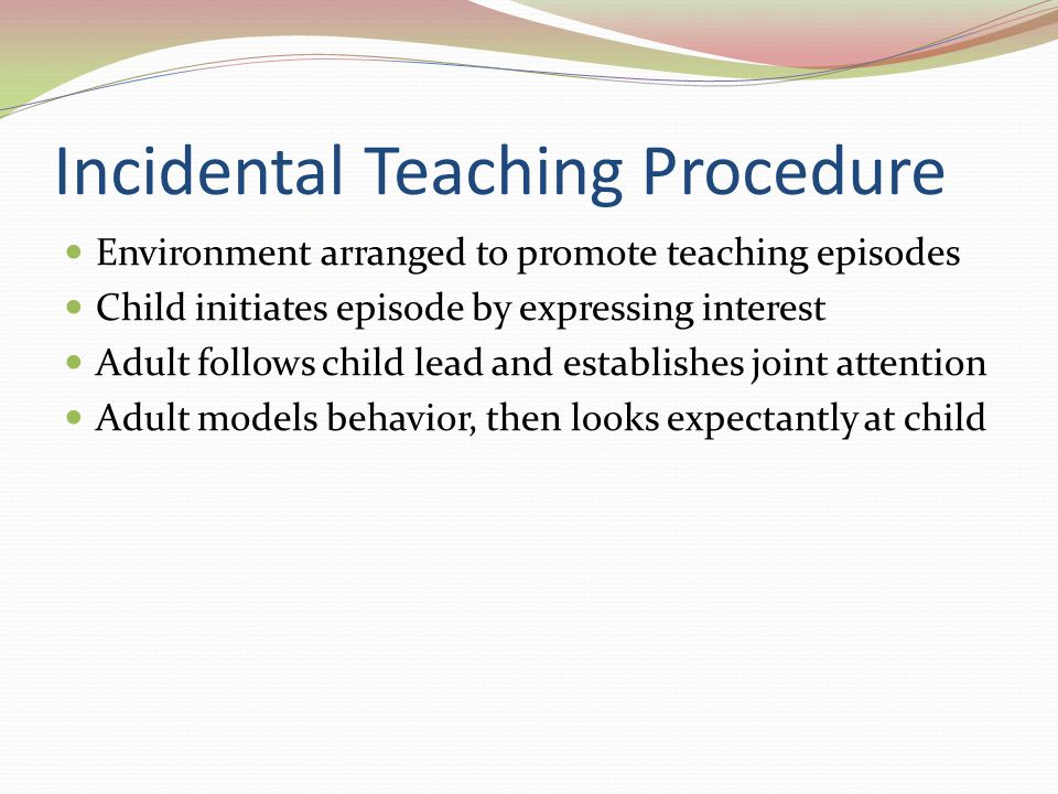 Incidental Teaching Procedure