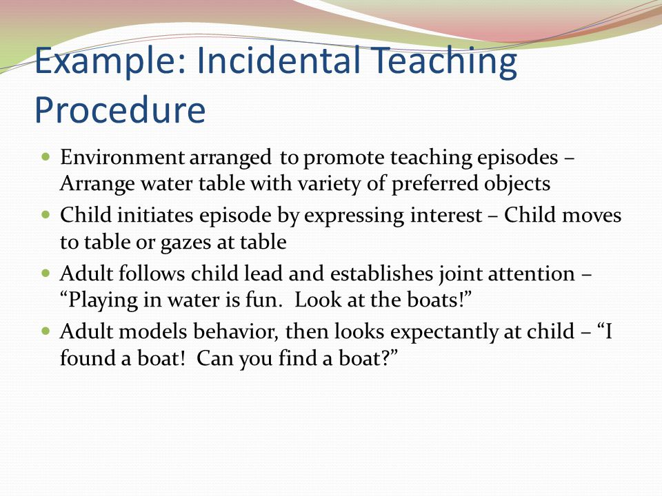 Example: Incidental Teaching Procedure
