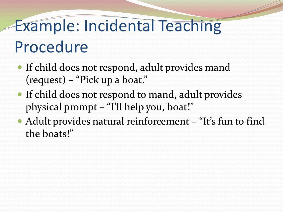 Example: Incidental Teaching Procedure