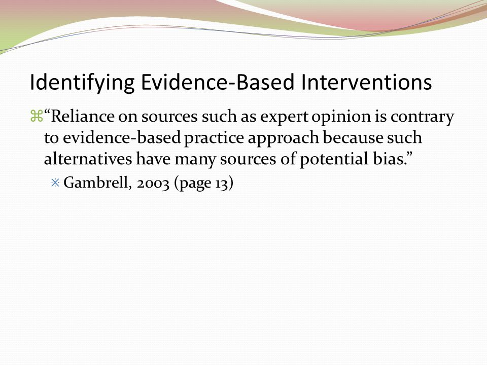 Identifying Evidence-Based Interventions