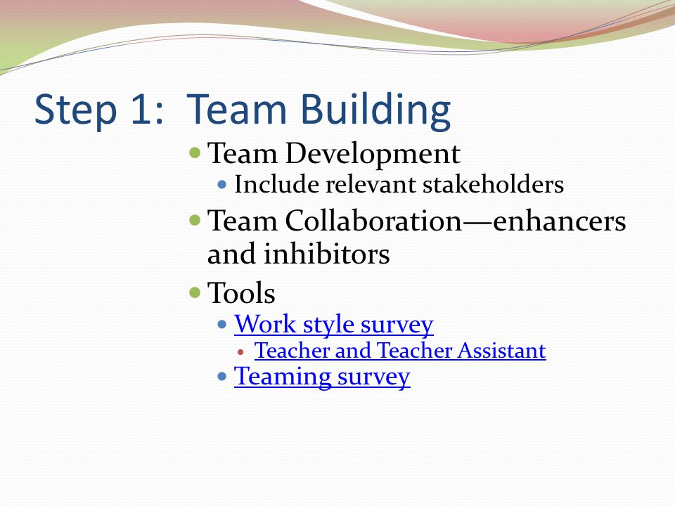 Step 1: Team Building Team Development