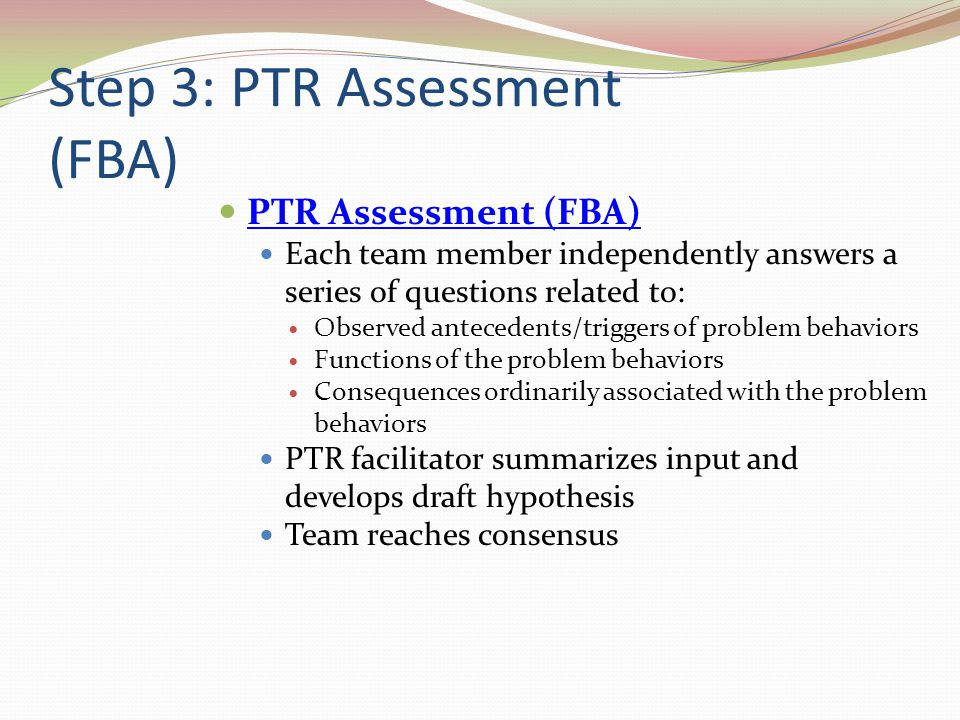 Step 3: PTR Assessment (FBA)
