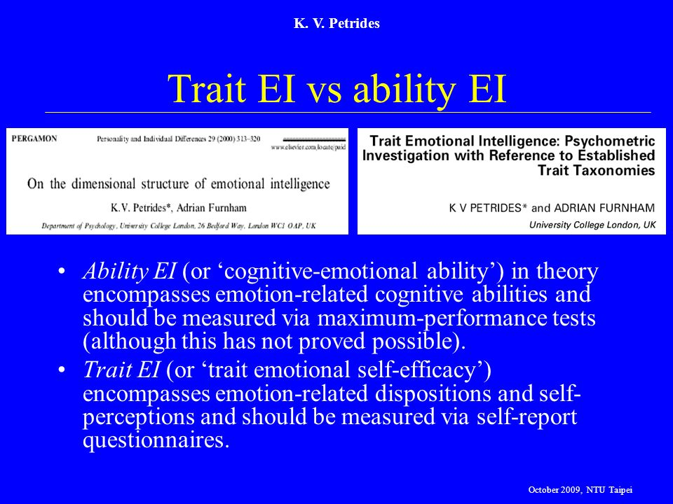 K. V. Petrides Trait EI vs ability EI.