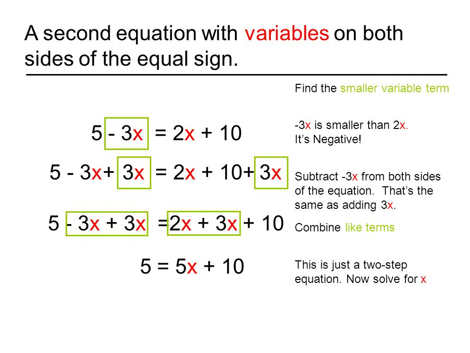 A second equation with variables on both sides of the equal sign.