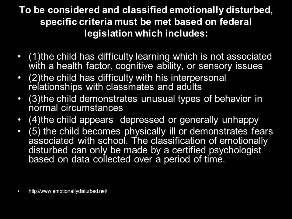 (4)the child appears depressed or generally unhappy