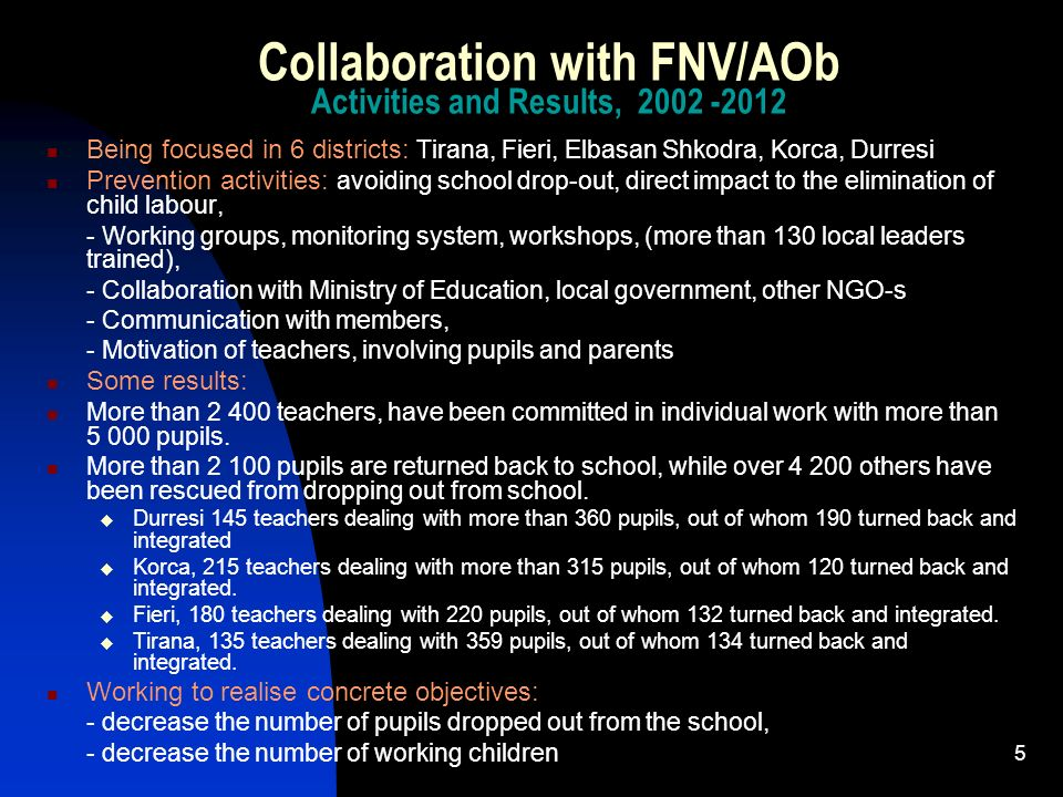 Collaboration with FNV/AOb Activities and Results,