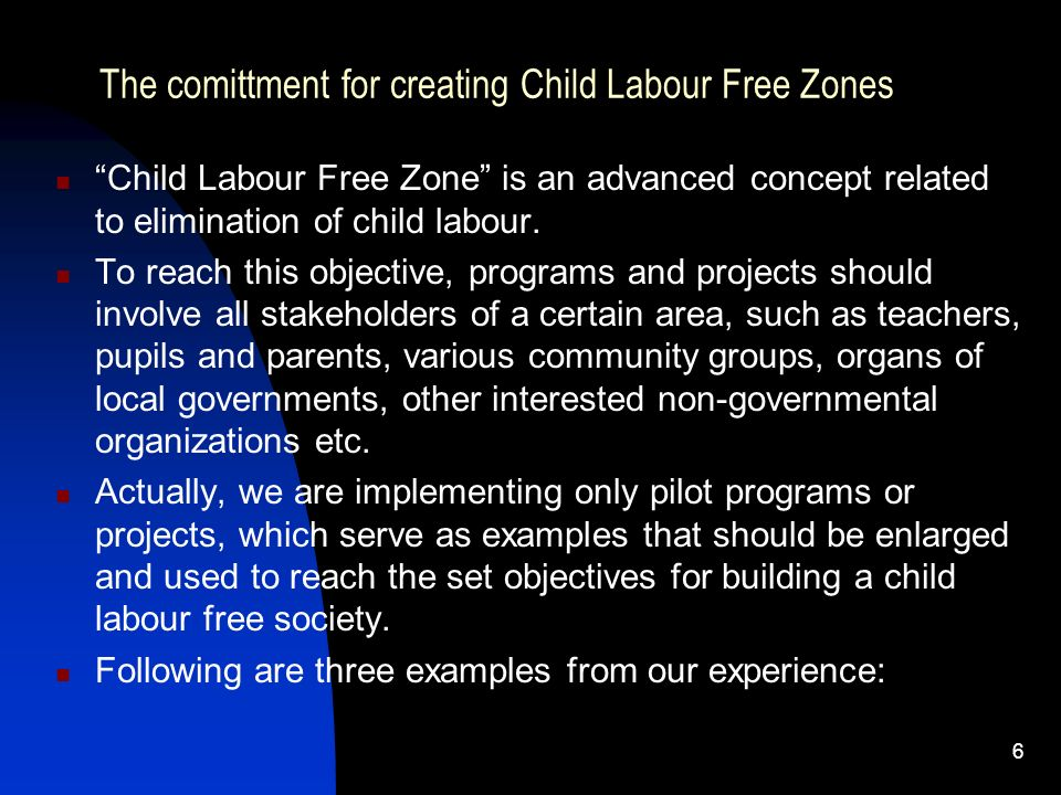 The comittment for creating Child Labour Free Zones