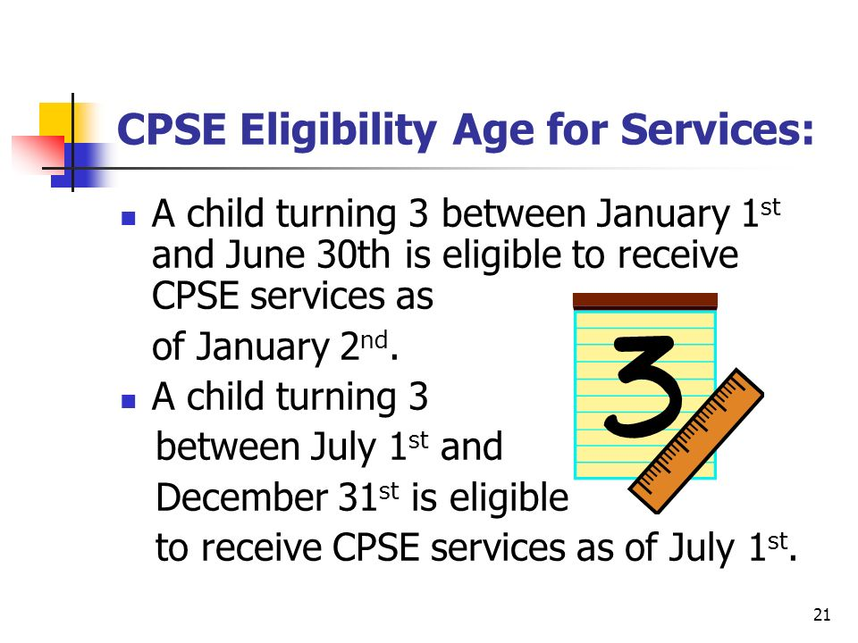 CPSE Eligibility Age for Services: