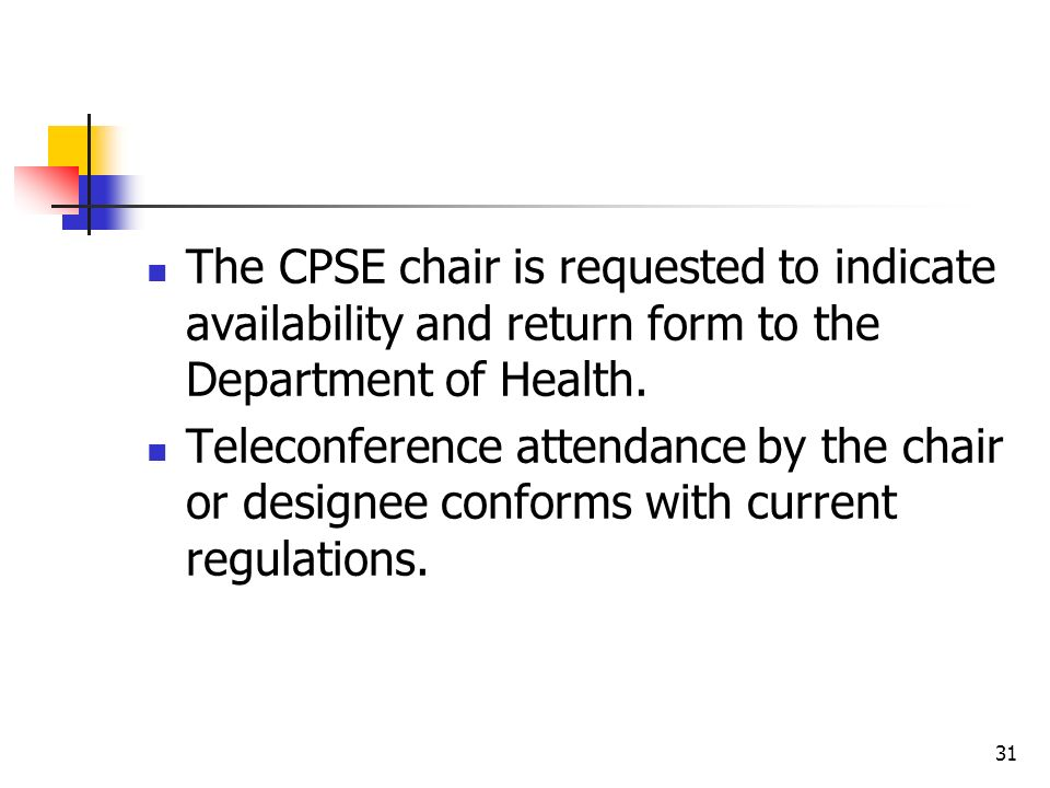 The CPSE chair is requested to indicate availability and return form to the Department of Health.