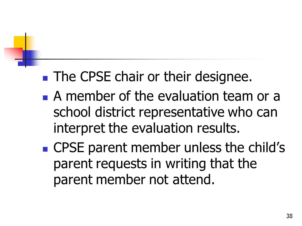 The CPSE chair or their designee.